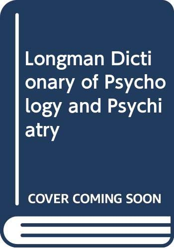 Longman Dictionary of Psychology and Psychiatry: Walter B. Glanze;