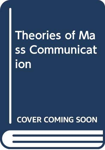 9780582282773: Theories of Mass Communication 4th Ed