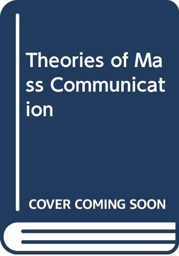 9780582282773: Theories of Mass Communication