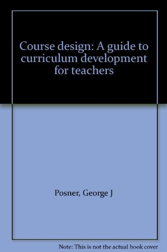 9780582282957: Course design: A guide to curriculum development for teachers