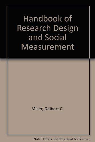 Handbook of research design and social measurement: Delbert Charles Miller
