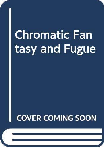 9780582283305: Chromatic Fantasy and Fugue (Longman music series)