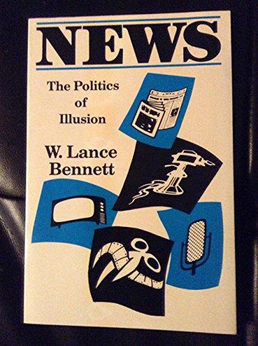 9780582283350: News, the politics of illusion