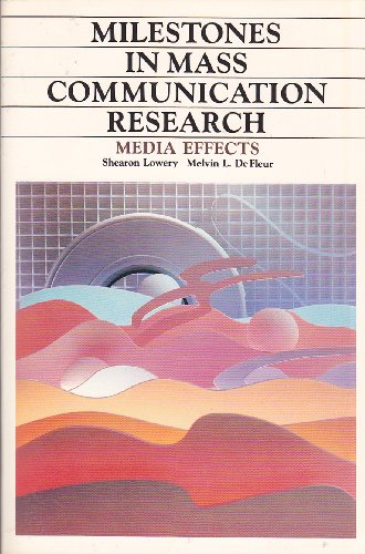 9780582283534: Milestones in Mass Communication Research: Media Effects