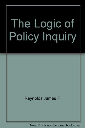 9780582283565: The logic of policy inquiry
