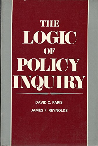 The Logic of Policy Inquiry: James F. Reynolds;