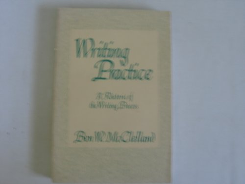 9780582283626: Writing Practice: A Rhetoric of the Writing Process (Longman Series in College Composition and Communication)