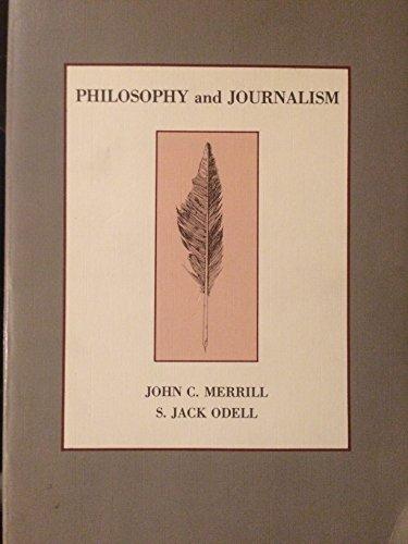 9780582283831: Philosophy and Journalism (Longman Series in Public Communication) [Taschenbu...