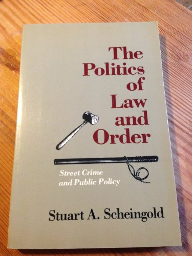 9780582284166: Politics of Law and Order: State Crime and Public Policy (Longman Professional Studies in Law and Public Policy)