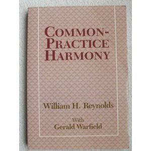 Common practice harmony (Longman music series): Reynolds, William H