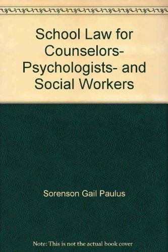 9780582284500: School law for counselors, psychologists, and social workers