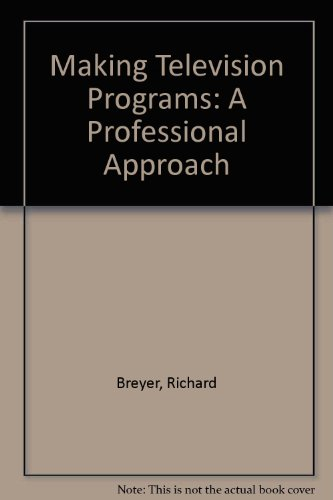 9780582284647: Making Television Programs: A Professional Approach