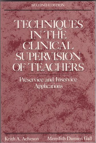 Techniques in the Clinical Supervision of Teachers