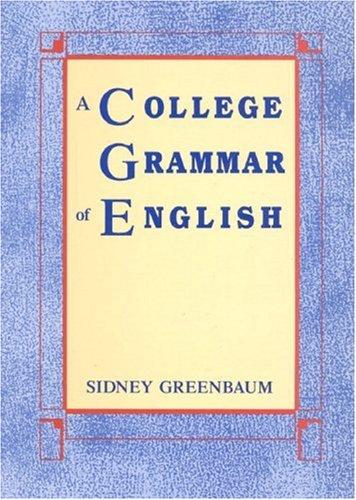 9780582285972: A College Grammar of English