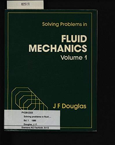 9780582286412: Solving problems in fluid mechanics (v. 1)