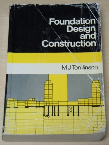 9780582286429: Foundation Design and Construction