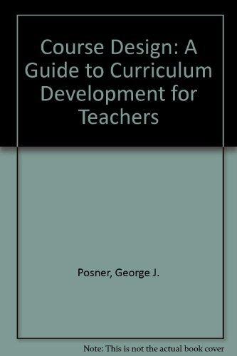 9780582286665: Course Design: A Guide to Curriculum Development for Teachers