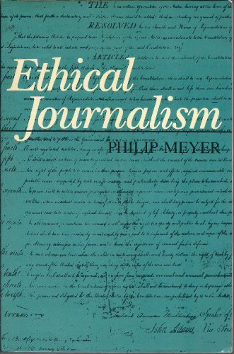 9780582286795: Ethical Journalism: A Guide for Students, Practitioners, and Consumers (Communications / Annenberg School of Communications)