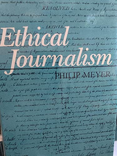 9780582286801: Ethical Journalism: A Guide for Students, Practitioners, and Consumers (Communications)