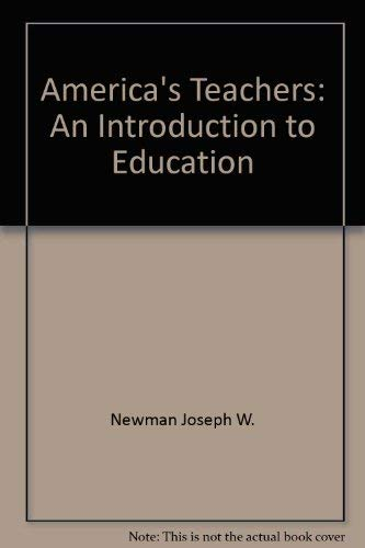 9780582286825: America's Teachers: An Introduction to Education