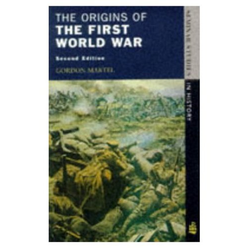 The Origins Of The First World War [2nd Edition] [Seminar Studies in History]