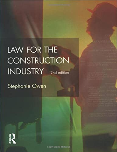 Law for the Construction Industry (Chartered Institute: Lewis, J.R., Owen,