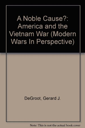 9780582287181: A Noble Cause?: America and the Vietnam War