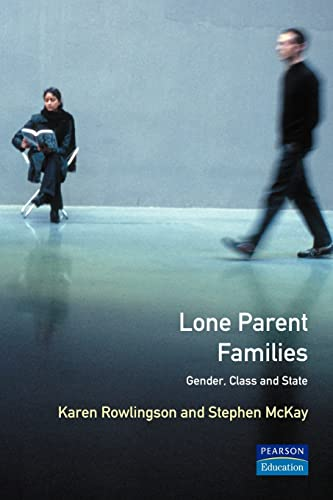 9780582287617: Lone Parent Families: Gender, Class and State (Longman Social Policy in Britain)