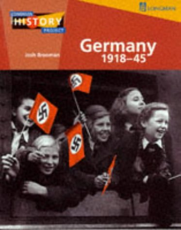 9780582288096: Germany 1918-45: Democracy and Dictatorship (Longman History Project)