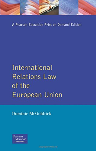 International Relations Law of the European Union: Dominic McGoldrick