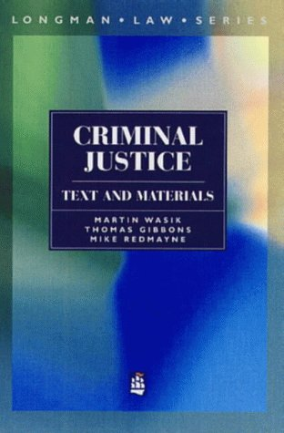 9780582288584: Criminal Justice: Text and Materials (Longman Law Series)