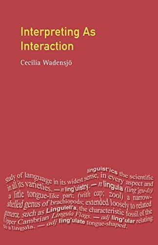 9780582289109: Interpreting as Interaction