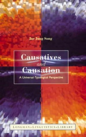 9780582289192: Causatives and Causation: A Universal Typological Perspective (Longman Linguistics Library)