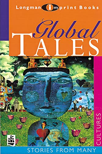 9780582289291: Global Tales: Stories from Many Cultures (New Longman Literature 14-18)