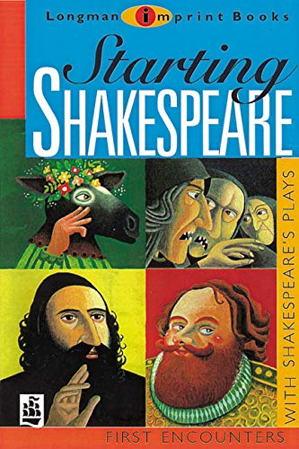 Starting Shakespeare: First Encounters with Shakespeare's Plays: Linda Marsh; Michael
