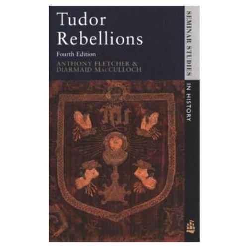 9780582289901: Tudor Rebellions (Seminar Studies In History)