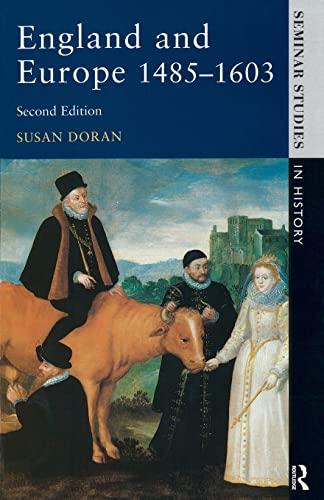 9780582289918: England and Europe 1485-1603 (Seminar Studies)