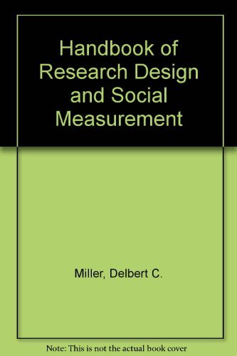 Handbook of Research Design and Social Measurement: Delbert C. Miller