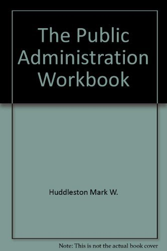 9780582290280: The public administration workbook