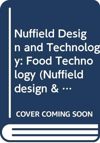 9780582290754: Nuffield Design and Technology: Food Technology (Nuffield design & technology project)