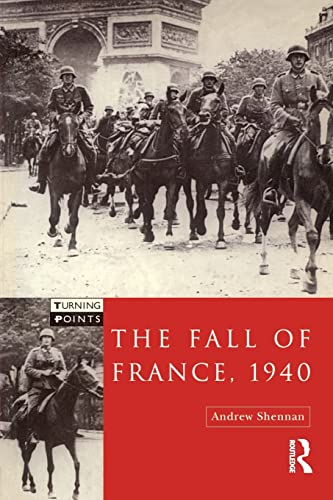 9780582290815: The Fall of France 1940 (Turning Points)