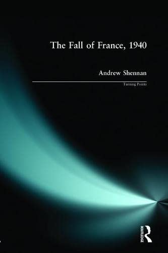 9780582290822: The Fall of France 1940 (Turning Points)