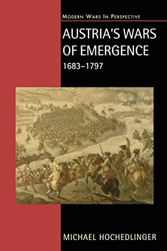 9780582290846: Austria's Wars of Emergence, 1683-1797