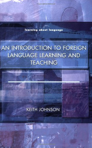 9780582290860: An Introduction to Foreign Language Learning and Teaching