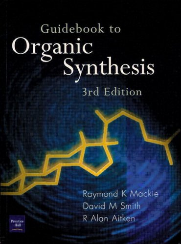 9780582290938: Guidebook to Organic Synthesis (3rd Edition)