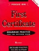 9780582290969: Focus On. First Certificate. Grammar Practice with Key: Grammar Practice for the Revised Exam