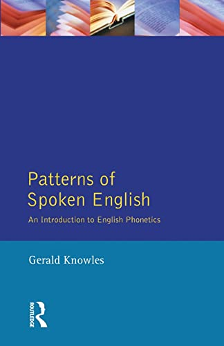 Patterns of Spoken English: An Introduction to: Gerald Knowles