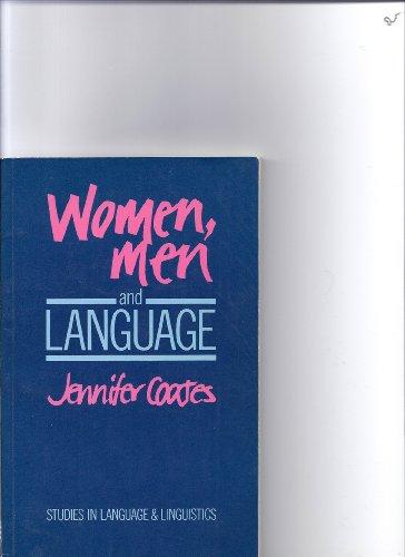 Women, Men, and Language: A Sociolinguistic Account: Jennifer Coates