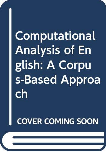 9780582291492: Computational Analysis of English: A Corpus-Based Approach