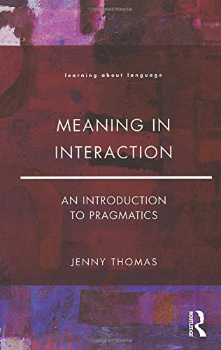 9780582291515: Meaning in Interaction: An Introduction to Pragmatics (Learning about Language)
